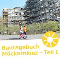 Bautagebuch_Möckernkiez Teil 01